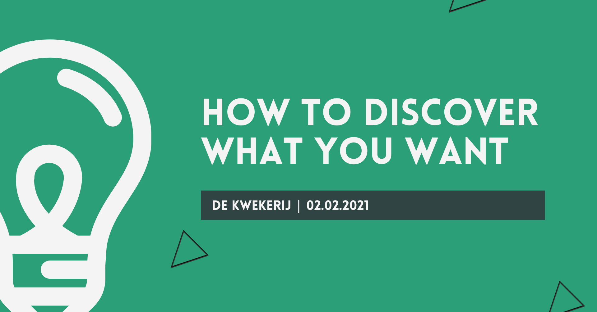 How to discover what you want
